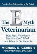 The E Myth Veterinarian