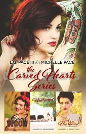 The Carved Hearts Series