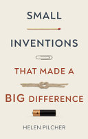 Small Inventions That Made a Big Difference