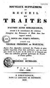 Recueil de traités d'alliance, de paix, ... des puissances et états de l'Europe, depuis 1761 jusqu'à présent