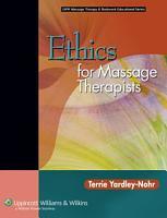 Ethics for Massage Therapists PDF