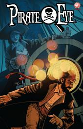 Pirate Eye: Exiled from Exile #2: Book 3