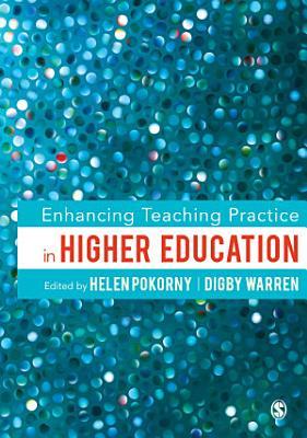 Enhancing Teaching Practice in Higher Education