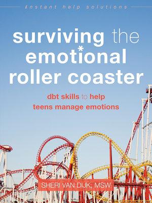 Surviving the Emotional Roller Coaster PDF
