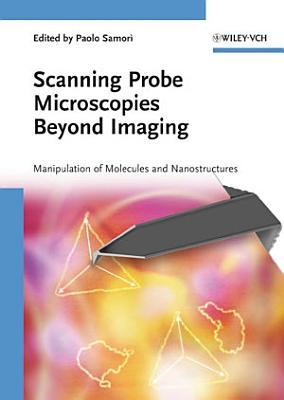 Scanning Probe Microscopies Beyond Imaging PDF