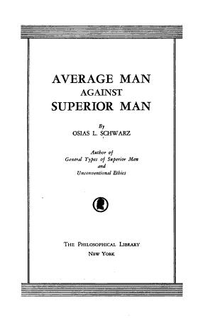 Average Man Against Superior Man