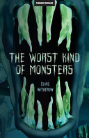 The Worst Kind of Monsters Book