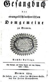 Gesangbuch der evangelischlutherischen Domgemeine zu Bremem