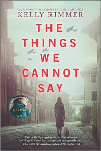 The Things We Cannot Say Book