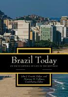 Brazil Today  An Encyclopedia of Life in the Republic  2 volumes  PDF