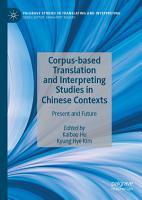 Corpus based Translation and Interpreting Studies in Chinese Contexts PDF