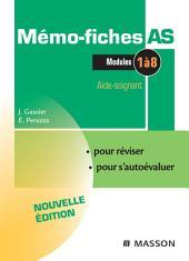 Mémo-Fiches AS - Modules 1 à 8: Aide-soignant, Édition 3