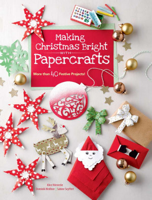 Making Christmas Bright With Papercrafts PDF