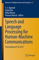 Speech and Language Processing for Human Machine Communications PDF