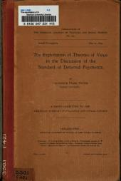 The Exploitation of Theories of Value in the Discussion of the Standard of Deferred Payments