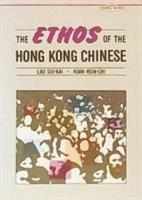 The Ethos of the Hong Kong Chinese PDF