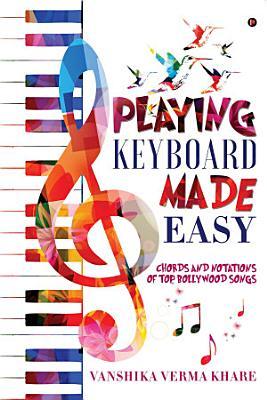 Playing Keyboard Made Easy