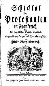 Schicksal der Protestanten in Frankreich: Band 1