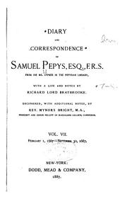 Diary and Correspondence of Samuel Pepys: Volumes 7-8