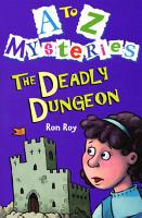 A Z Mysteries   The Deadly Dungeon PDF