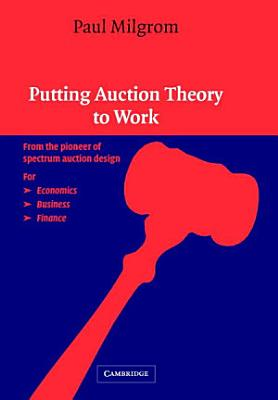 Putting Auction Theory to Work