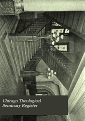 The Chicago Theological Seminary Register: Volumes 1-4