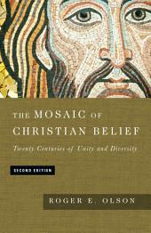 The Mosaic of Christian Belief: Edition 2