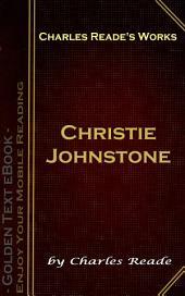 Christie Johnstone: Charles Reade's Works