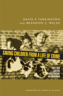 Saving Children from a Life of Crime:Early Risk Factors and Effective Interventions