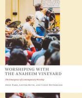 Worshiping with the Anaheim Vineyard PDF