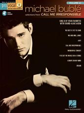 Michael Buble - Call Me Irresponsible (Songbook): Pro Vocal Men's Edition, Volume 61