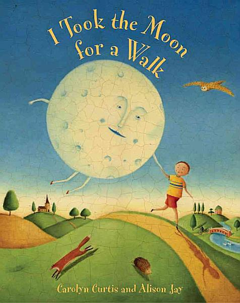 Download I Took the Moon for a Walk Book