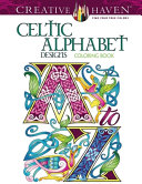 Creative Haven Celtic Alphabet Designs Coloring Book Book