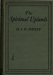The Spiritual Uplands: Daily Steps in the Ascent