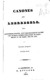 Canones of Leerregels der Algemeene Synode, uit verschillende landen van Europa bijeenvergaderd te Dordrecht in de jaren 1618 en 1619