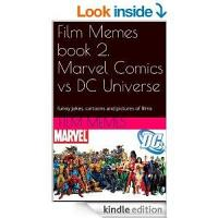 Comic Book Heroes And Villains Film Memes  PDF