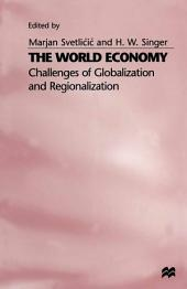 The World Economy: Challenges of Globalization and Regionalization