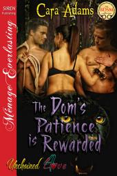 The Dom's Patience is Rewarded [Unchained Love 4]