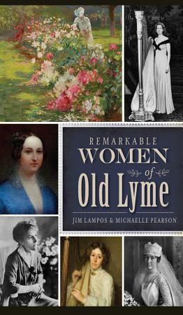 Remarkable Women of Old Lyme PDF