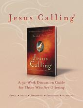 Jesus Calling Book Club Discussion Guide for Grief