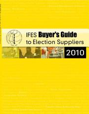 2008 IFES Buyer s Guide to Election Suppliers PDF