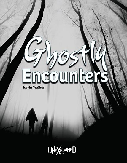 Unexplained Ghostly Encounters PDF