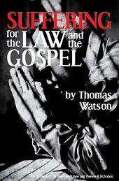Suffering for the Law and the Gospel