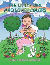 The Little Girl Who Loves Colors: Book Four of Grandma's Girls