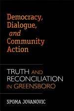 Democracy, Dialogue, and Community Action