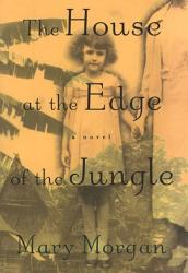 The House At The Edge Of The Jungle Book PDF