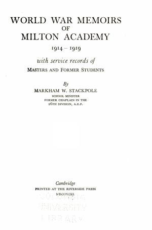 World War Memoirs of Milton Academy, 1914-1919