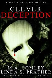 Clever Deception: An introductory novella in the Deception series