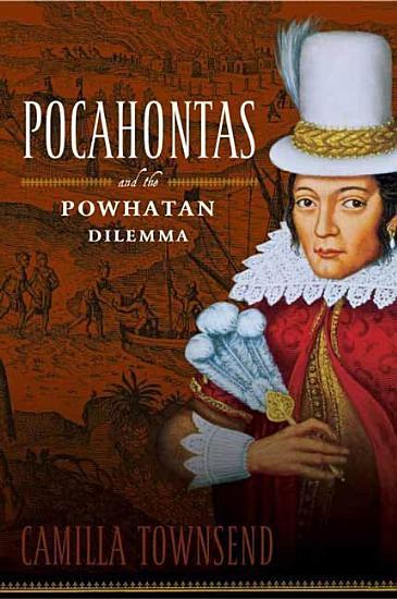Pocahontas and the Powhatan Dilemma PDF