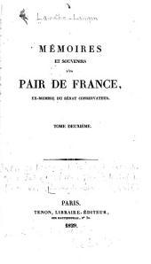 Mémoires et souvenirs d'un pair de france--: Volume2